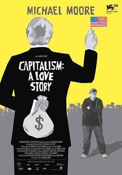 """Locandina di """"Capitalism: a love story"""""""