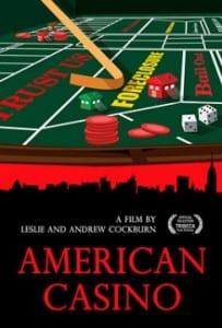"Locandina di ""American Casino"""