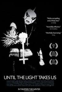 "Locandina di ""Until The Light takes Us"""