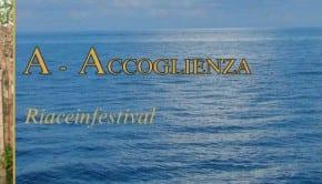 A Accoglienza Riaceinfestival