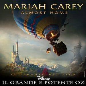 La cover del singolo Almost Home, realizzato da Mariah Carey per la colonna sonora de Il grande e potente Oz