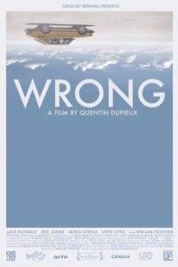 "La locandina di ""Wrong"""