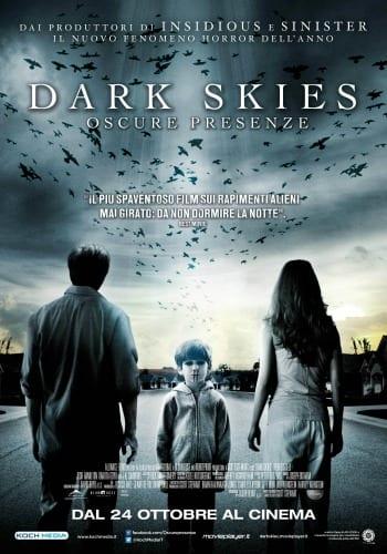 Dark Skies – Oscure Presenze