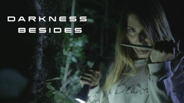 darkness besides